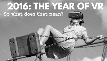 What to Expect from VR in 2016