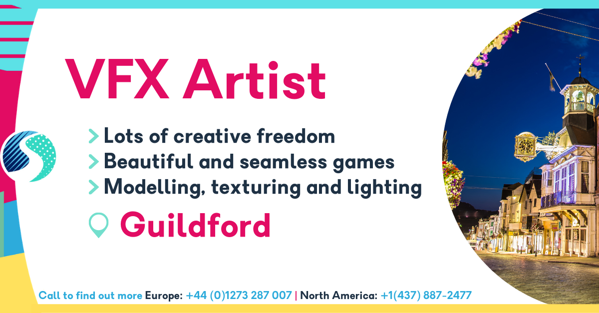 VFX Artist in Guildford - Lots of creative freedom - Beautiful and seamless games - Modelling, texturing and lighting