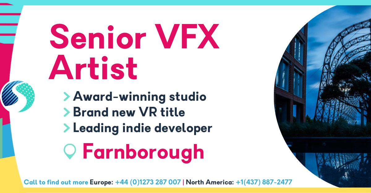 Senior VFX Artist in Farnborough - Award-winning studio - Brand new VR title - leading indie developer
