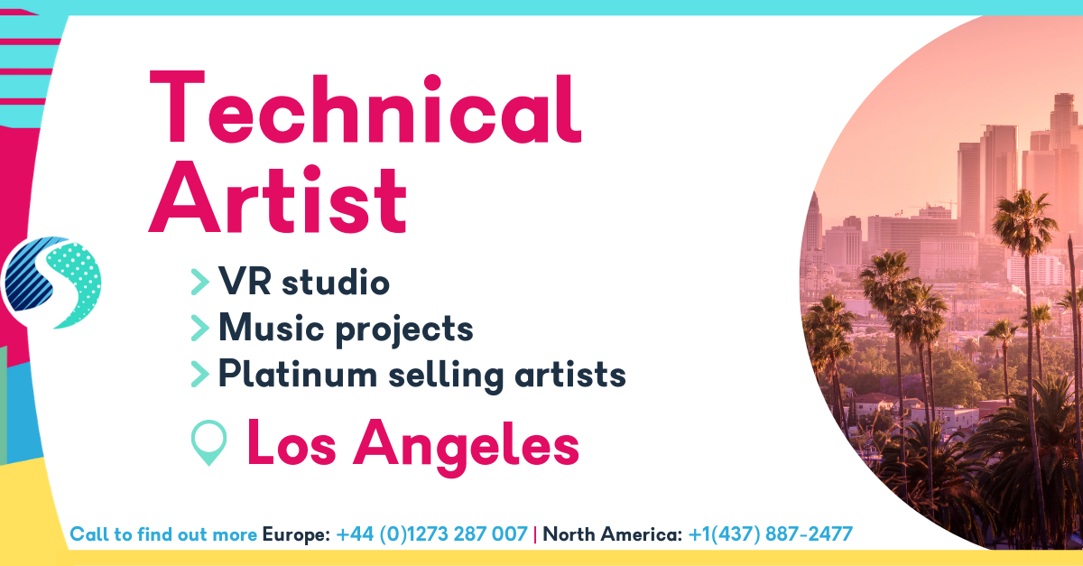 Technical Artist in Los Angeles - VR Studio - Music Projects - Platinum selling artists