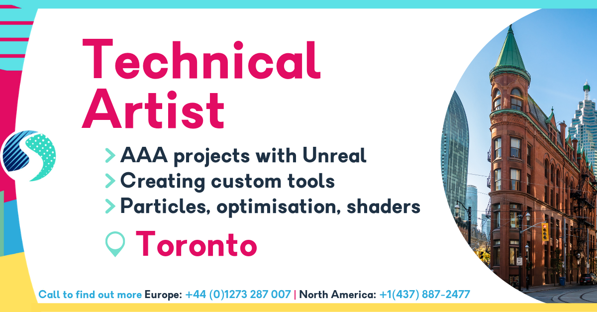Technical Artist in Toronto - AAA projects with Unreal Engine - Creating custom tools - Particles, optimisation and shaders