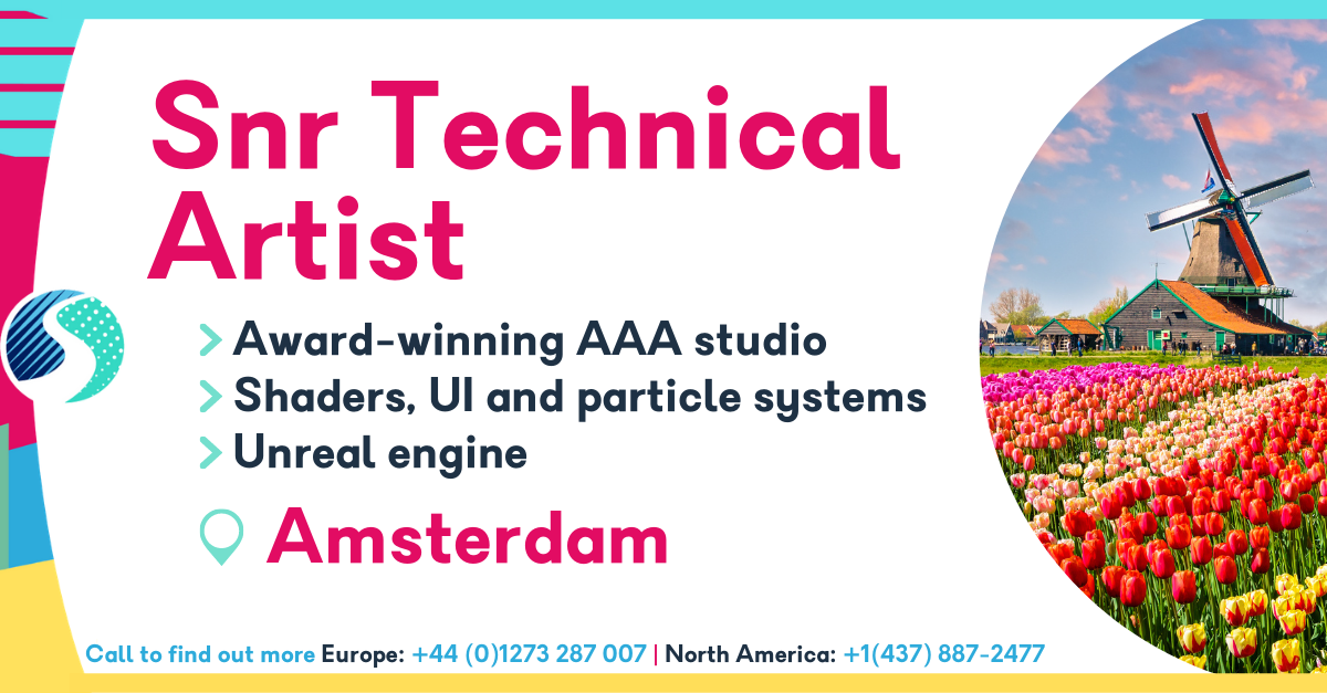 Senior Technical Artist in Amsterdam - Award-winning AAA studio - Shaders, UI and particle systems - Unreal Engine