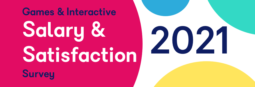 Games and Interactive Salary and Satisfaction Survey 2021