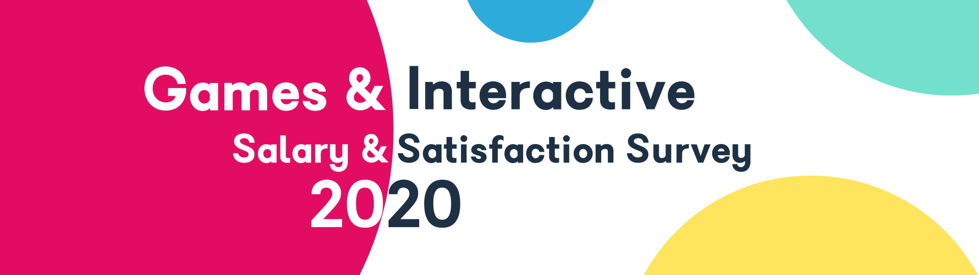 Games and Interactive Salary and Satisfaction Survey 2020