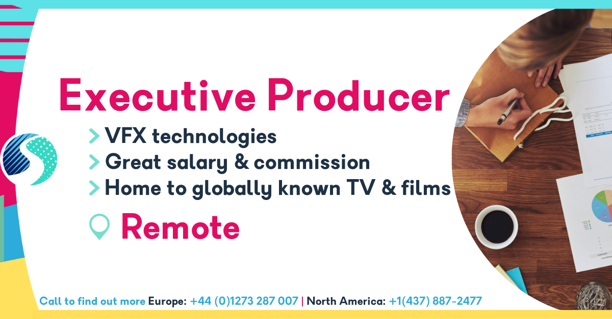 Executive Producer - Remote - Great Salary & Commission Combo - Studio with Globally Known TV & Films - VFX Technologies