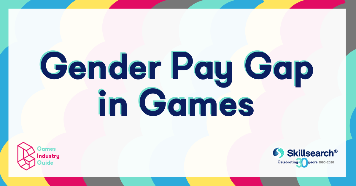 Games Industry Guide to: Gender Pay Gap in The Games Industry