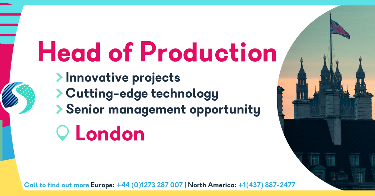 Head of Production in London - Innovative Projects - Cutting-Edge Technology - Senior Management Opportunity