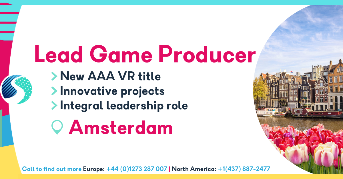Lead Producer in Amsterdam - Innovative Projects - New AAA VR Title - Integral Leadership Role
