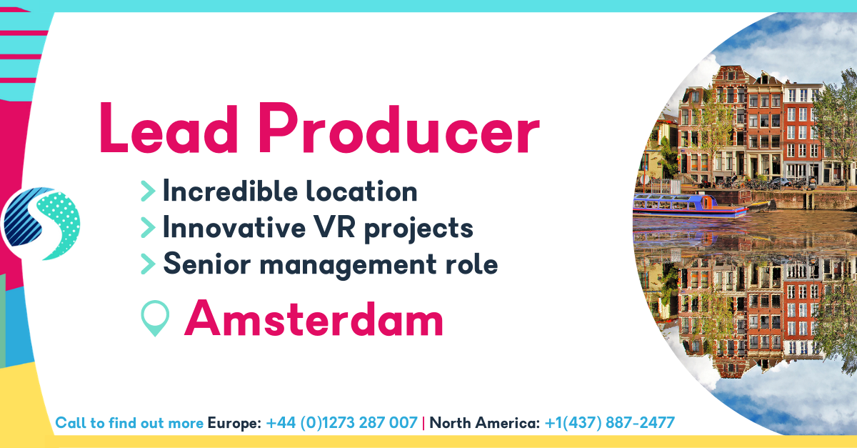 Lead Producer in Amsterdam - Senior Management Role - Innovative VR Projects - Incredible Location