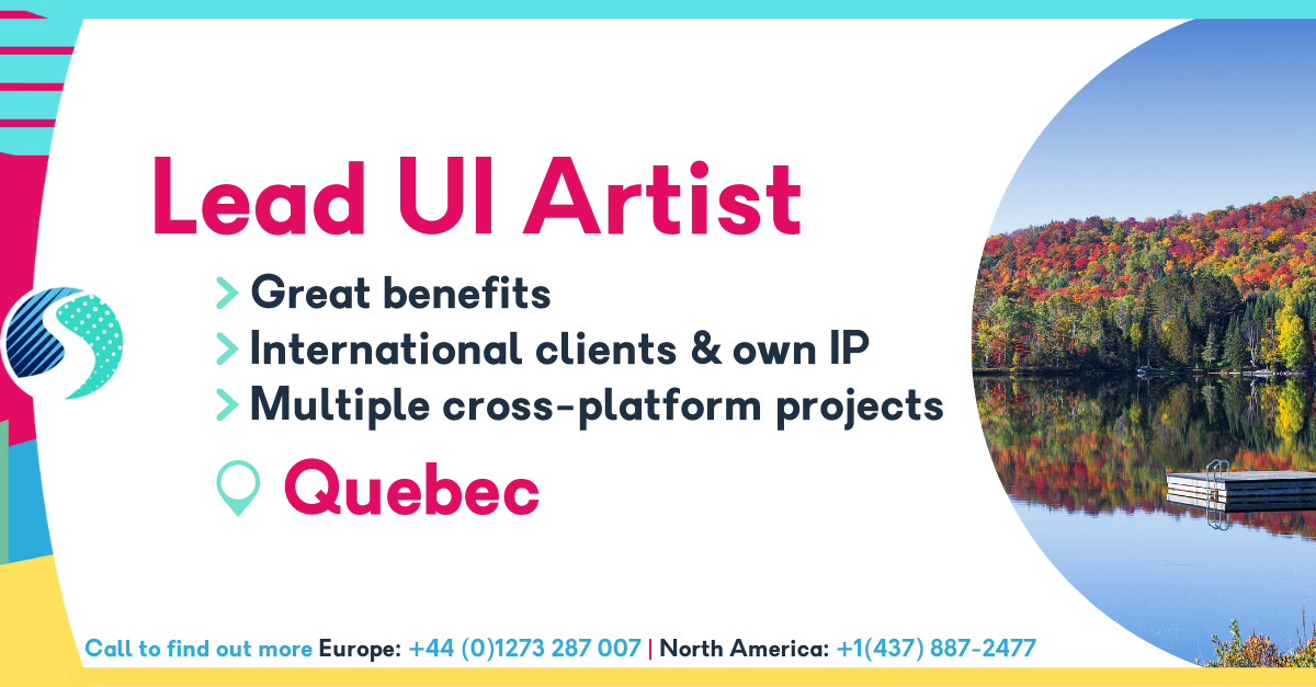 Lead UI Artist in Quebec - Multiple Cross-Platform Projects - Great Benefits - International Clients & Own IP