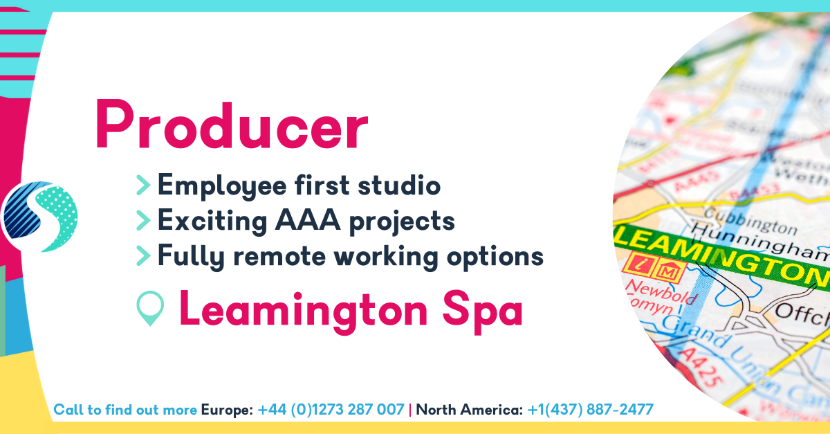 Producer in Leamington Spa - Employee-First Studio - Fully Remote Working Options - Exciting AAA Projects