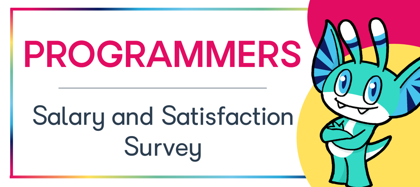 Programmers Salary and Satisfaction Survey Results
