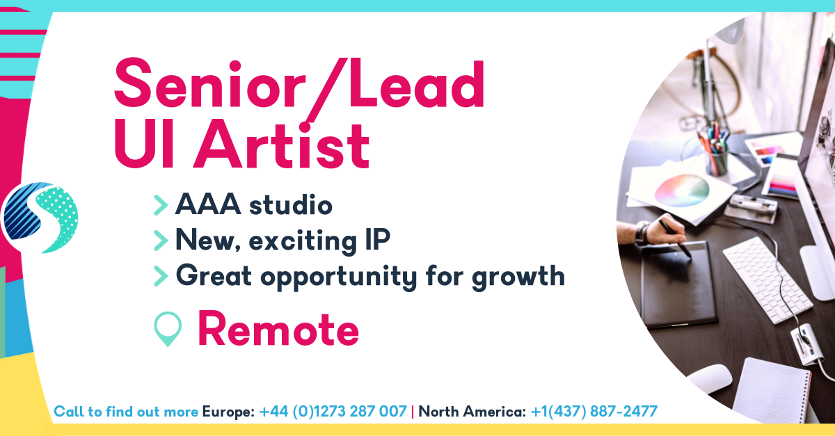 Remote Senior/Lead UI Artist - New & Exciting IP - AAA Studio - Great Opportunity for Growth