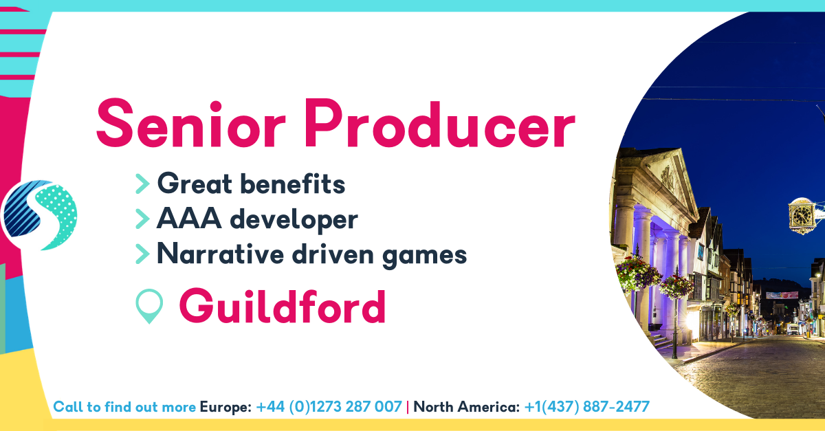 Senior Producer in Guildford - Established AAA Developer - Exciting Narrative Driven Games - Great Salary & Benefits Package