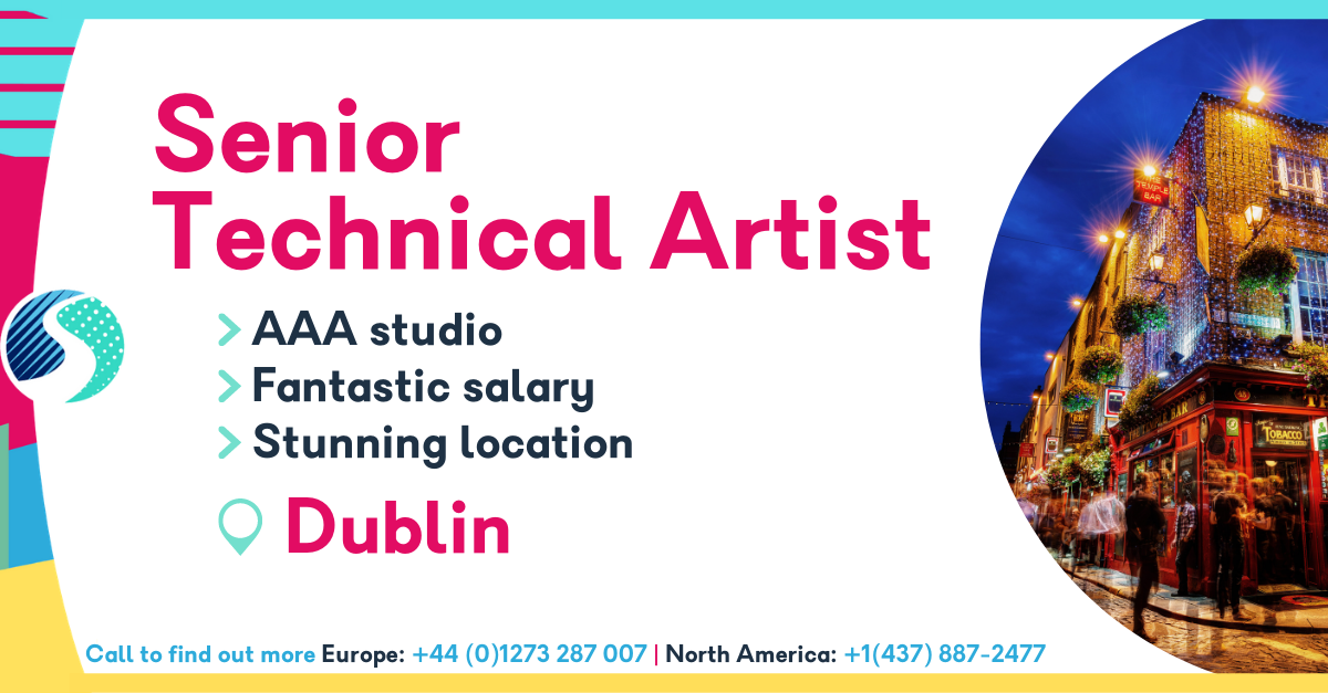 Senior Technical Artist - Dublin - AAA Studio - Stunning Location - Fantastic Salary